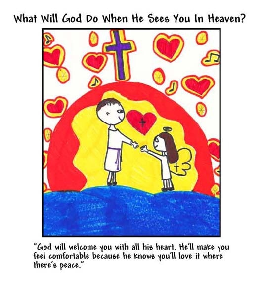WINNING ART/WRITING: What Will God Do When He Sees You In Heaven?