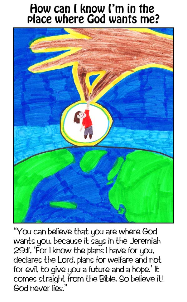 WINNING ART/WRITING: How Can I Know I'm In The Place Where God Wants Me?