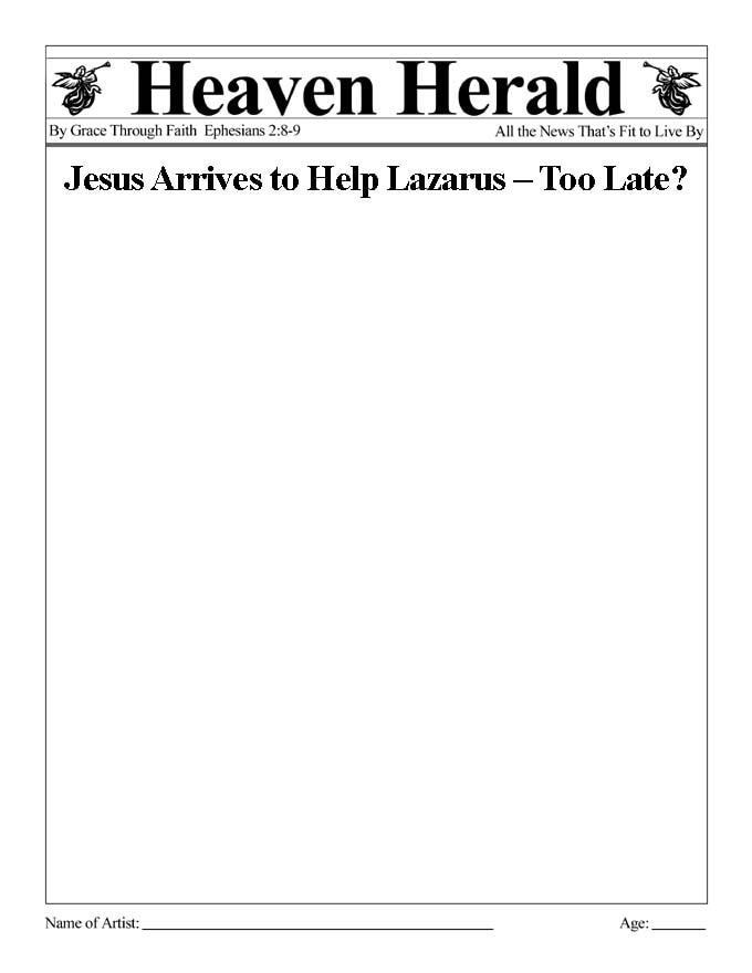 Draw something to go with this headline: Jesus Arrives to Help Lazarus – Too Late?