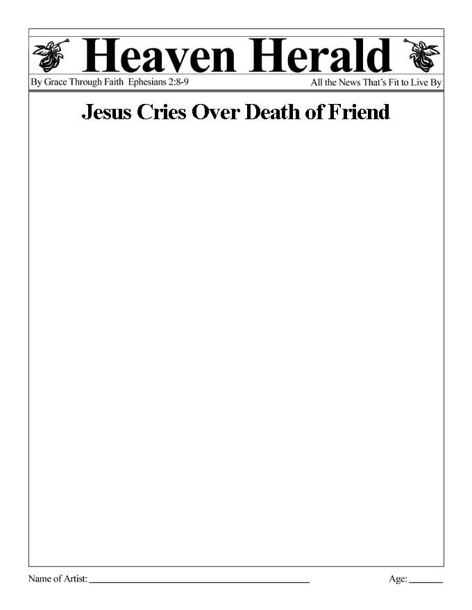 Draw something to go with this headline: Jesus Cries over Death of Friend