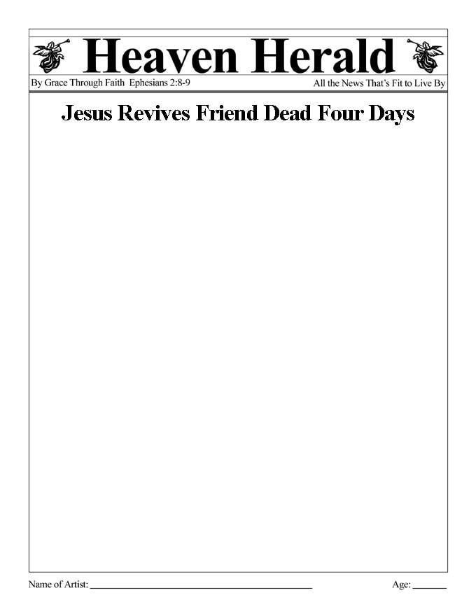 Draw something to go with this headline: Jesus Revives Friend Dead Four Days